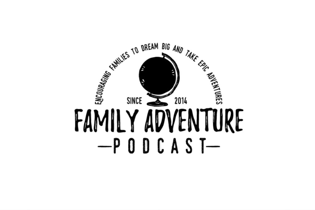 Podcast of the week - Family adventure podcast