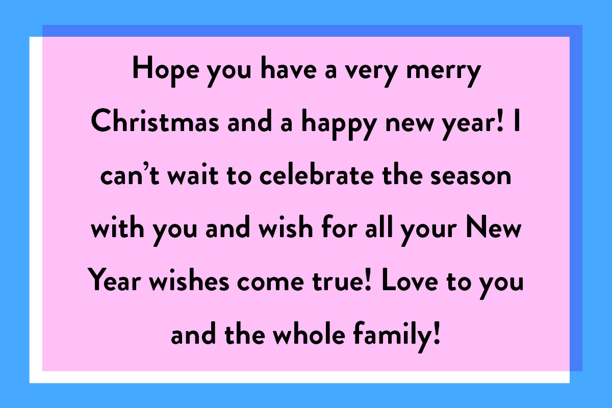 An example of Christmas and New Year's Wishes for the Family