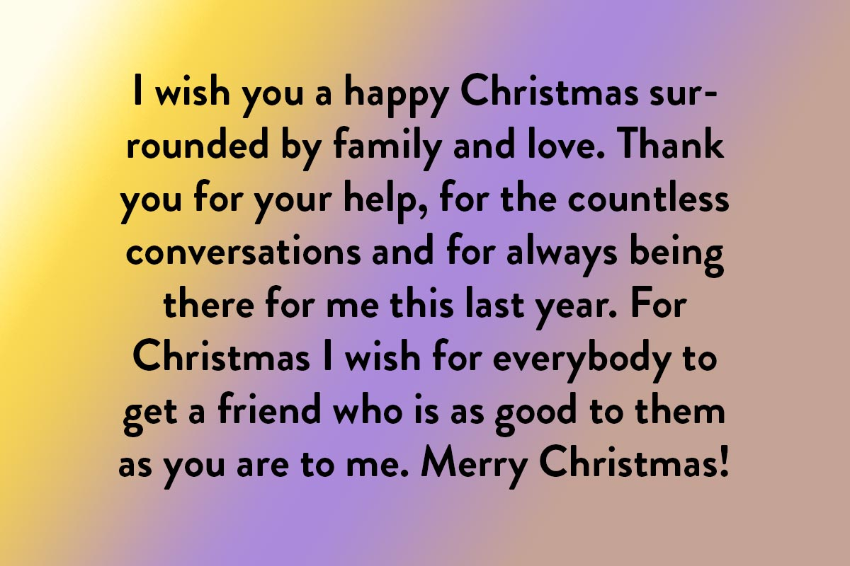 A friend like you support Christmas quote