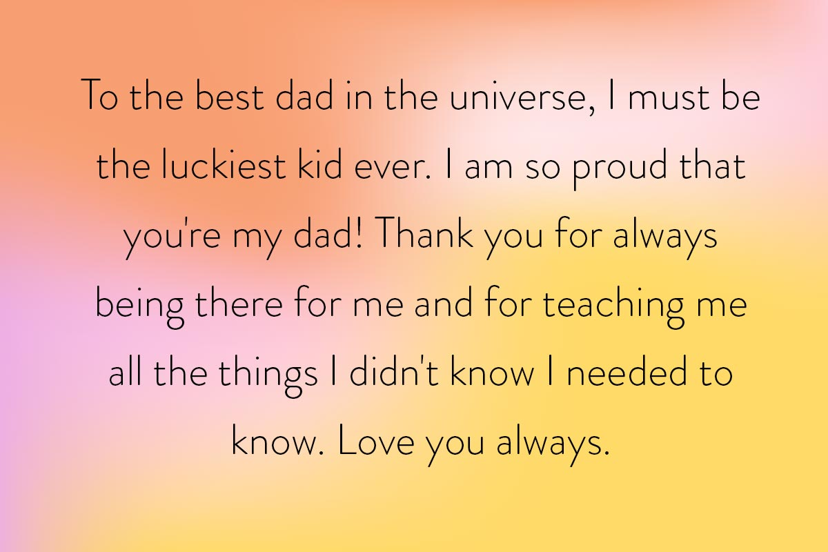 Inspiration for Father's Day messages for the best dad in the world