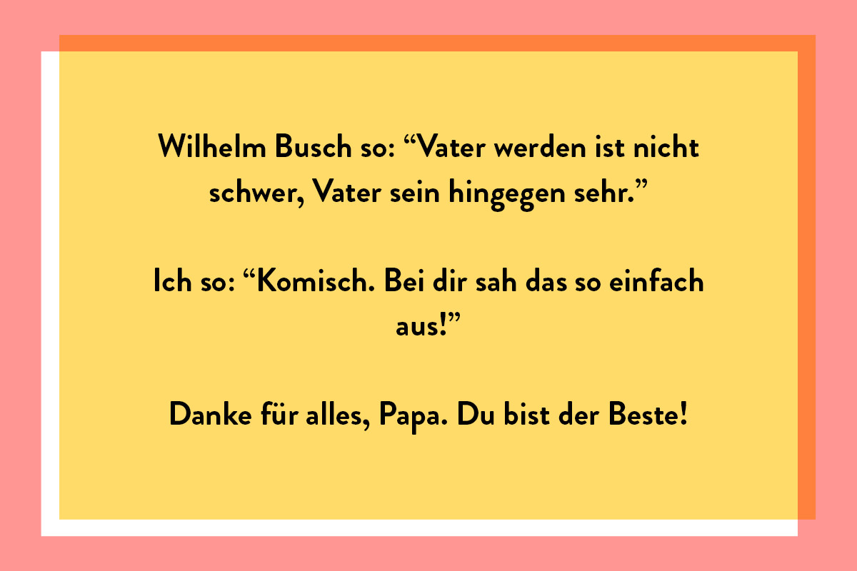 Ein lustige Spruch von Wilhelm Busch für deine Vatertagsgrüße