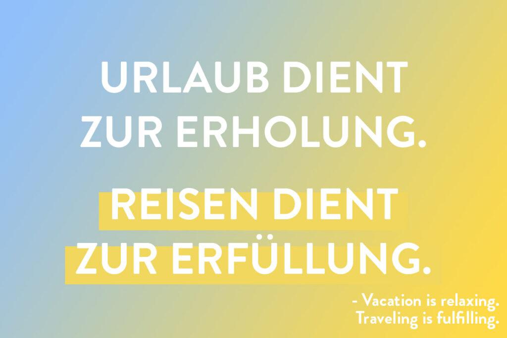 Travel Spruch für Deutschsprachige Instagram Reise-Beitrag