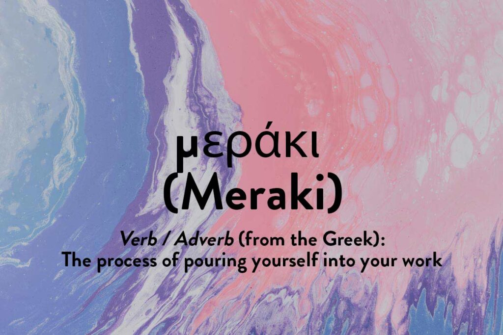 From the inspiring Greek language meaning to pour your soul in to each task