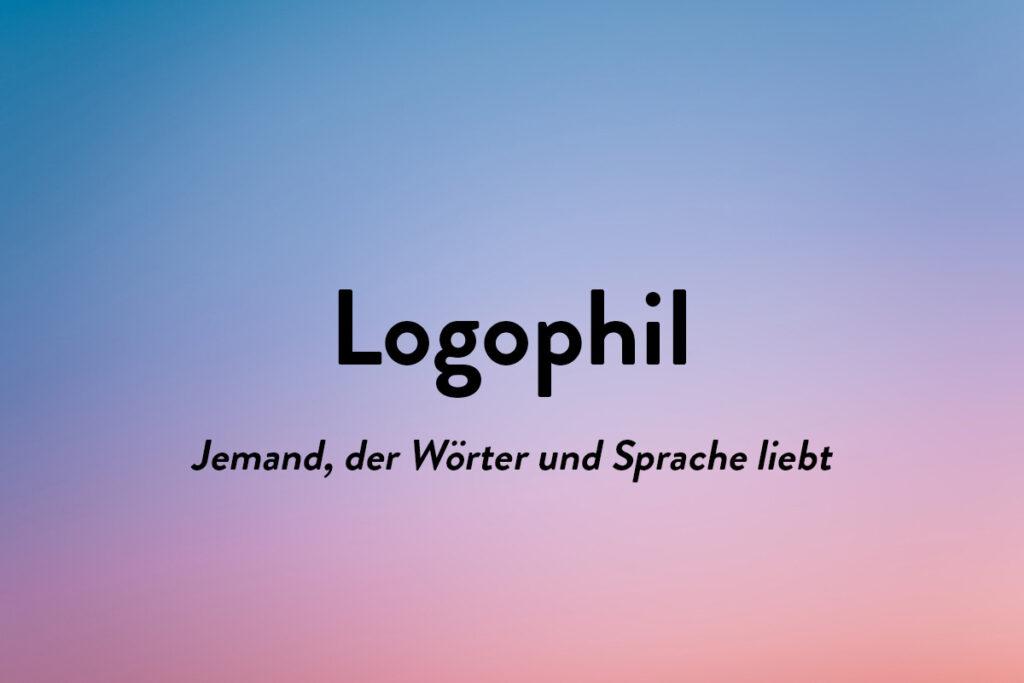 Schönen Wörter aus anderen Sprachen - Logophil